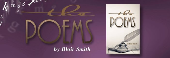 The Poems, by Blair Smith