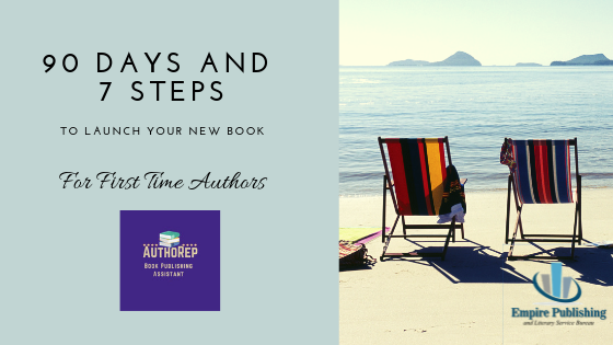 90 Days and 7 Steps to Launch Your New Book!