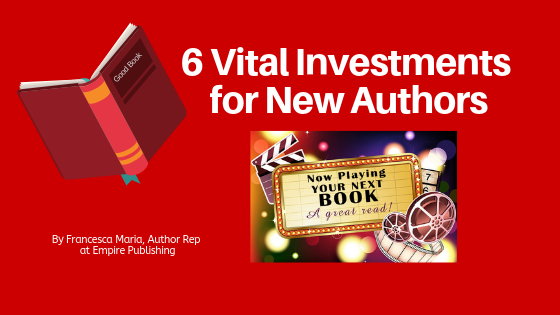 6 Vital Investments for the Self-published Author