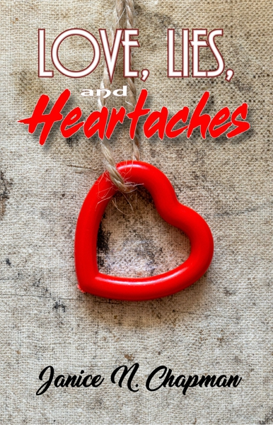 LOve, Lies, and Heartaches